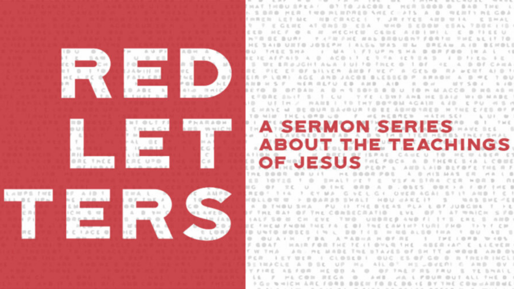 Red Letters: The Teaching of Jesus